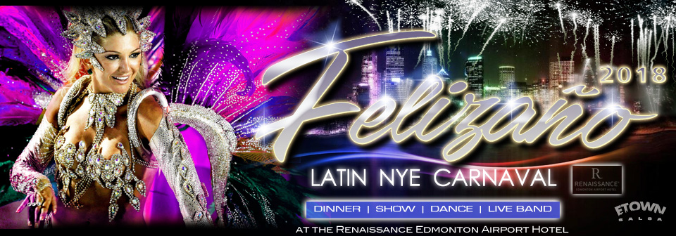 Felizano 2018 Latin NYE Carnaval